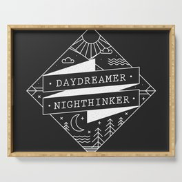 daydreamer nighthinker Serving Tray