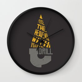 Pierce The Heavens With Your Drill Wall Clock