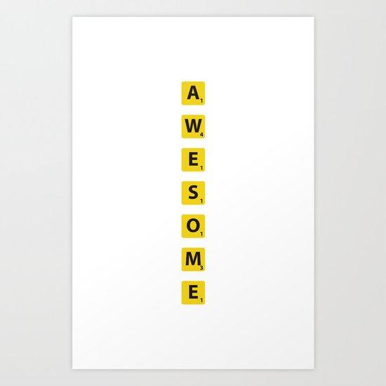 Awesome scrabble Art Print