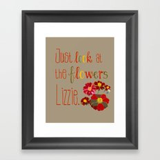 Just Look at the Flowers Lizzie Framed Art Print