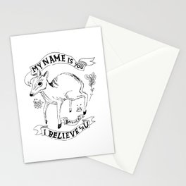 My Name Is You Because I Believe In You Stationery Cards