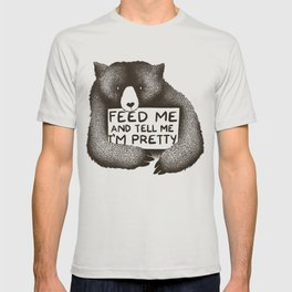 Feed Me And Tell Me I'm Pretty Bear T-shirt