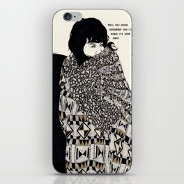 Why You Wanted To Be ? iPhone Skin