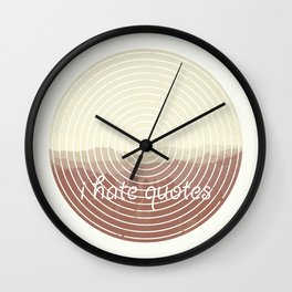 just hate it Wall Clock