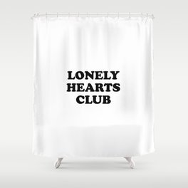 Lonely Hearts Club Typo Shower Curtain