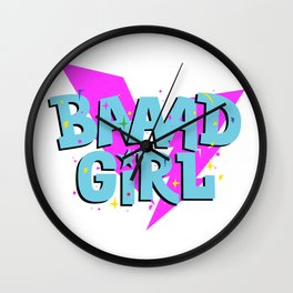 Bad Girl | For girls with power | Girl Power Wall Clock