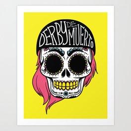 Derby De Muerto Art Print