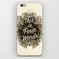 Four Words iPhone & iPod Skin
