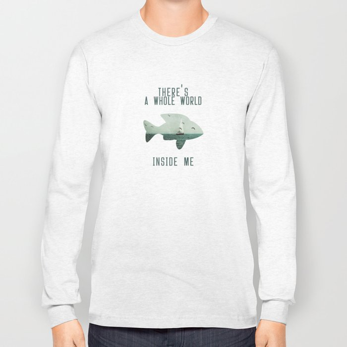 There is a whole world inside me Long Sleeve T-shirt