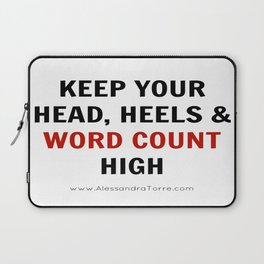 Keep Your Word Count High Laptop Sleeve