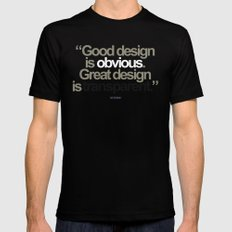 Good Design is Obvious. Great Design is Transparent. Mens Fitted Tee Black LARGE