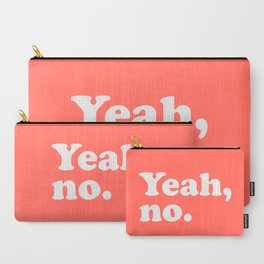 Yeah No Funny Quote Carry-All Pouch