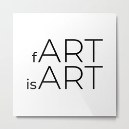 fArt is Art Metal Print