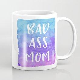 Bad Ass Mom Mug Coffee Mug Coffee Mug