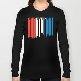 Red White And Blue Shreveport Louisiana Skyline Long Sleeve T-shirt