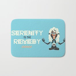 Serenity is the Remedy Bath Mat