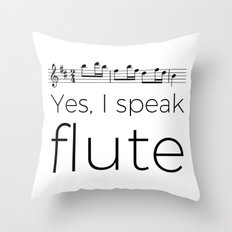 I speak flute Throw Pillow