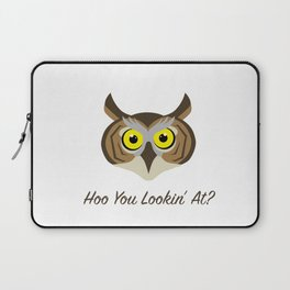 Owl - Hoo You Lookin At? Laptop Sleeve