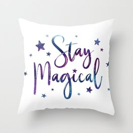 Stay Magical Throw Pillow