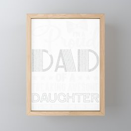 Dad Gift Idea Proud Dad of a Freaking Awesome Daughter Framed Mini Art Print