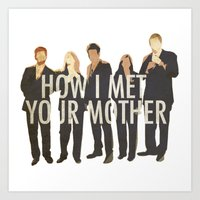 how i met your mother Art Prints featuring How I Met Your Mother by Evelyn Gonzalez
