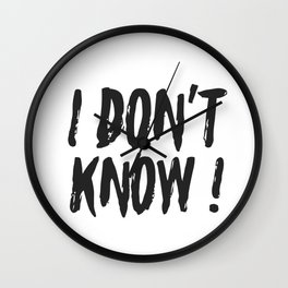 i dont know Wall Clock