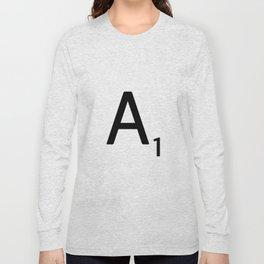 Letter A - Custom Scrabble Letter Wall Art - Scrabble A Long Sleeve T-shirt