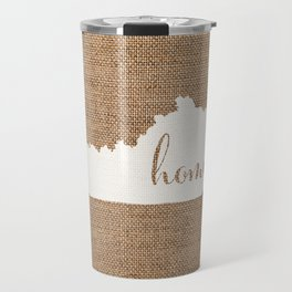 Kentucky is Home - White on Burlap Travel Mug