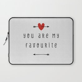 You Are My Favourite Laptop Sleeve