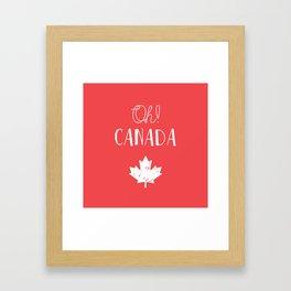 Oh! Canada Framed Art Print