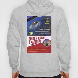 """The Sinister Serpents of Saturn VI"" Movie Poster Hoody"