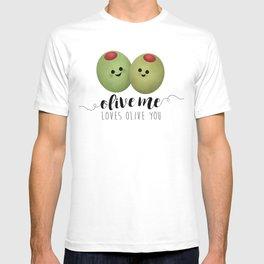 Olive Me Loves Olive You T-shirt