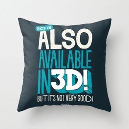 ALSO IN 3D! Throw Pillow