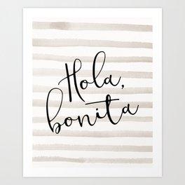 Hola Bonita Art Print