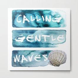 Gentle Waves Metal Print