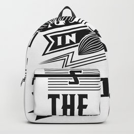 See The Good In All Things T-shirt Design Love Heart Inspiration Motivation Commitment Quote Backpack