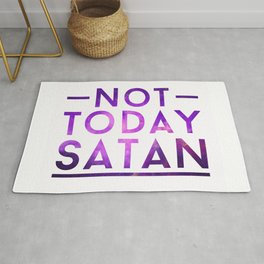 NOT TODAY SATAN Rug