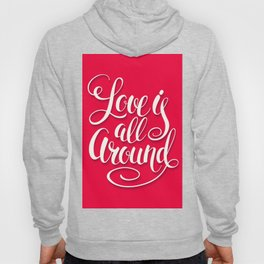 Love Is All Around Script Lettering Pink Hoody