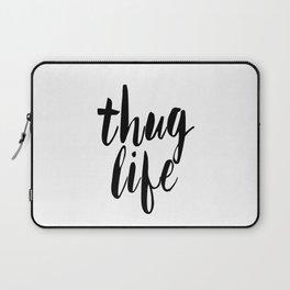 Thug Life Poster, Wall Art, Wall Decor Laptop Sleeve