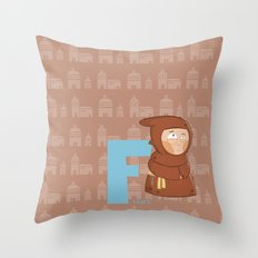 f for friar Throw Pillow