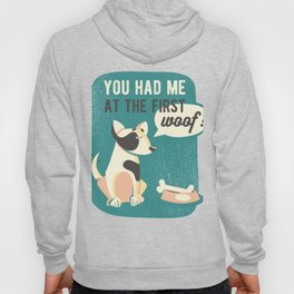 You Had Me At First Woof Dog Adoption Hoody