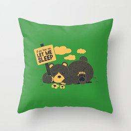 If You Love Let Me Sleep Throw Pillow