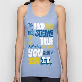 The Good Thing About Science Unisex Tank Top
