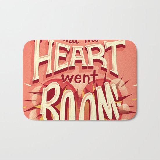 Heart went boom Bath Mat