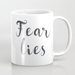 Fear lies Coffee Mug