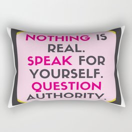 Nothing Is Real MFM Rectangular Pillow