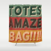 tote bag Shower Curtains featuring Totes Amaze-Bag! by NOT MY TYPE