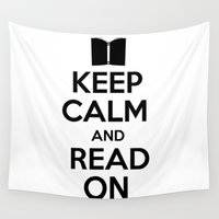 keep calm Wall Tapestries featuring Keep Calm by bookwormboutique