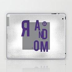 R AN D OM NE S S Laptop & iPad Skin