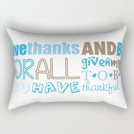 Give Thanks Quote In Blue Rectangular Pillow